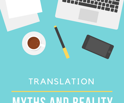 Translation: Myths and Reality